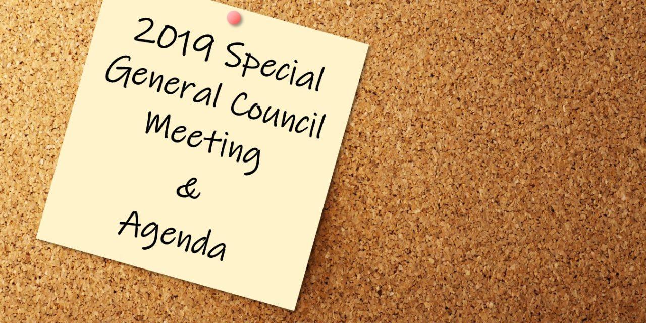 2019 Special General Council Meeting & Agenda